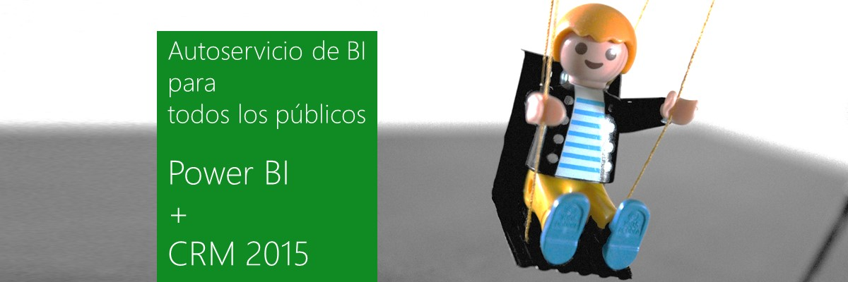 Microsoft Dynamics CRM 2015 y Power BI Arbentia Partner