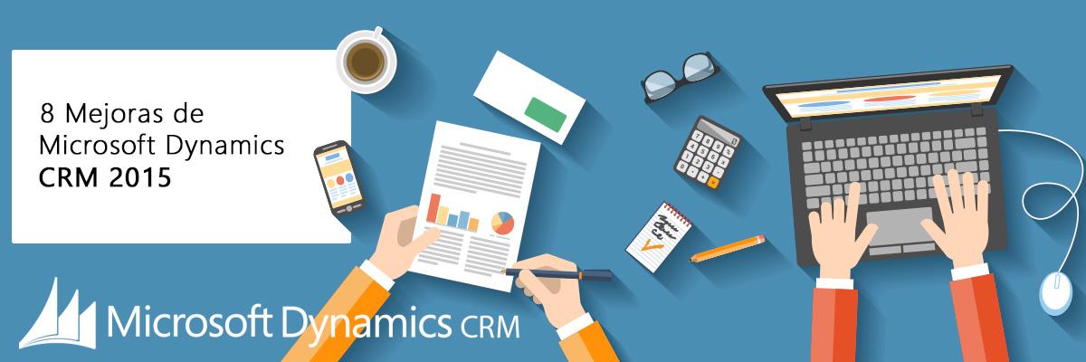 8 Novedades de Microsoft Dynamics CRM 2015 ARBENTIA Partner