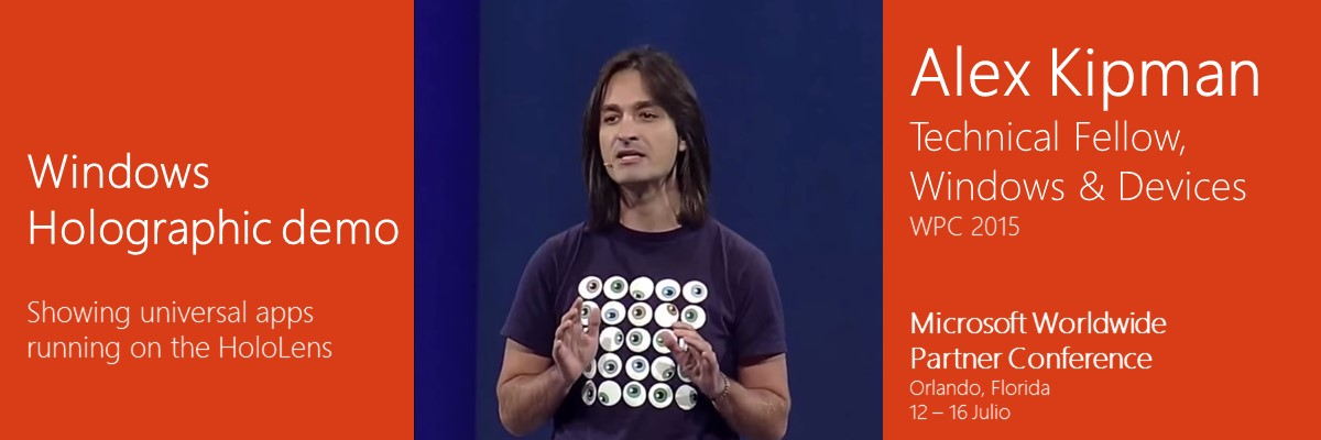 Alex Kipman demostración de HoloLens WPC 2015 video