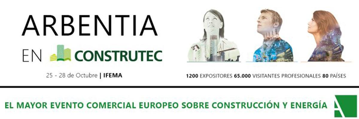 ARBENTIA en CONSTRUTEC Feria de la construcción en IFEMA