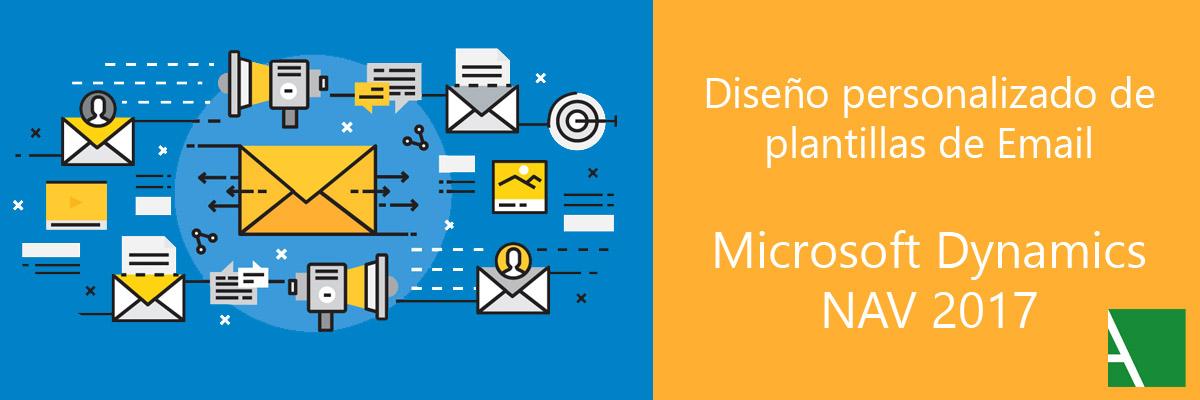 ARBENTIA | Diseños personalizados de Email con Microsoft Dynamics NAV 2017