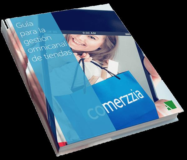 Guía para la gestión omnicanal de tiendas comerzzia