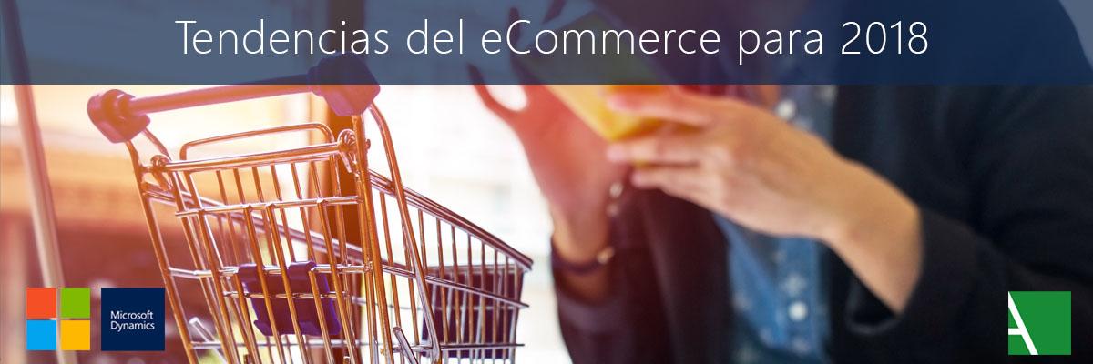 ARBENTIA | Tendencias del eCommerce para 2018