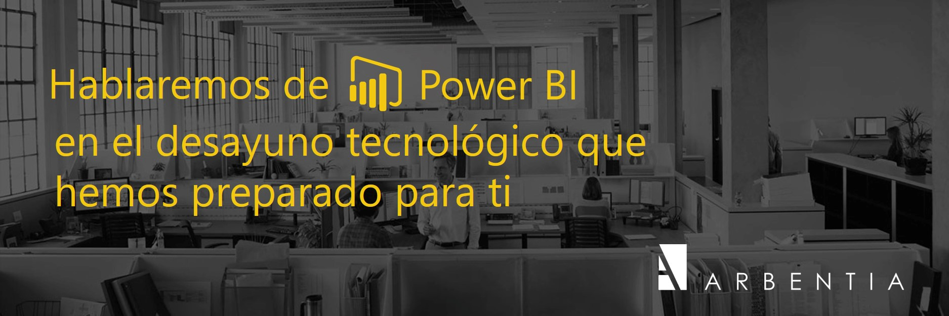 Desayuno tecnológico | conectar tu ERP Microsoft Dynamics 365 Business Central a Power BI