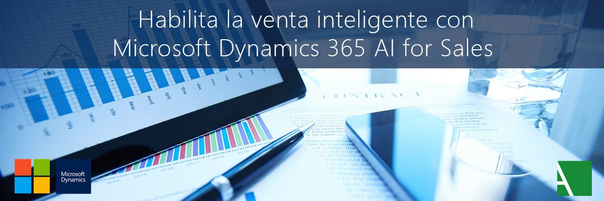 ARBENTIA | Habilita la venta inteligente con Microsoft Dynamics 365 AI for Sales