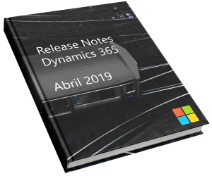 ARBENTIA | Guía Release Notes Dynamics 365 abril 2019