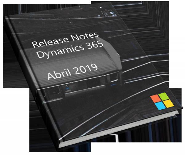 ARBENTIA | Guía Release Notes Dynamics 365 abril 2019