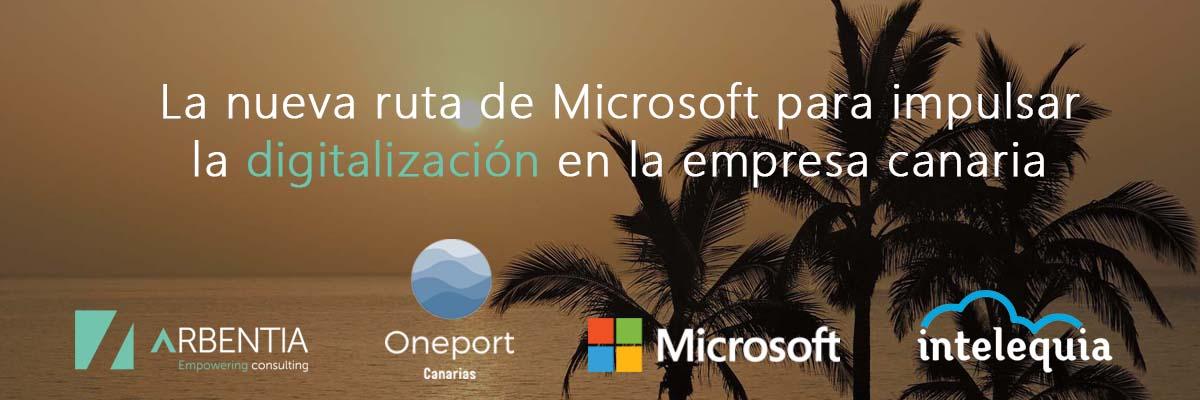 Arbentia | Evento digitalización de empresas canarias Microsoft